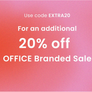 Extra 20% Off Office Branded Sale @ OFFICE UK