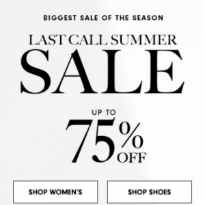 Neiman Marcus Biggest Sale of The Season - Up to 75% off  Last Call Summer Sale